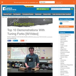 Top 10 Demonstrations with Tuning Forks [W/Video] / Labs, Activities, and Other CoolStuff