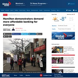 Hamilton demonstrators demand more affordable banking for everyone - Hamilton