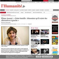 Éliane Assassi : « Notre bataille : démontrer qu'il existe des alternatives à gauche