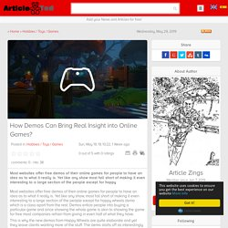 How Demos Can Bring Real Insight into Online Games? Article