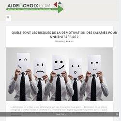 Quels sont les risques de la démotivation des salariés pour une entreprise ? - aideochoix.com
