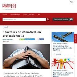 5 facteurs de démotivation professionnelle