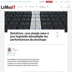 DataCore : une simple mise à jour logicielle démultiplie les performances du stockage