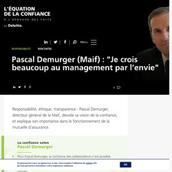 "Pascal Demurger (Maif) : ""Je crois beaucoup au management par l'envie"""