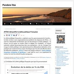 ATTAC démystifie la dette publique Française | Pandora Vox