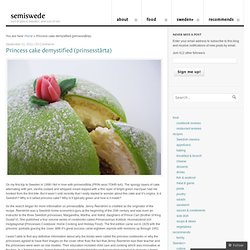 Princess cake demystified (prinsesstårta)