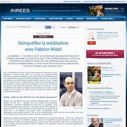 Démystifier la méditation avec Fabrice Midal