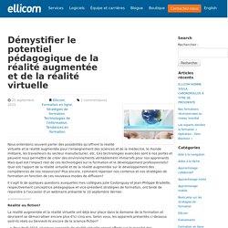 Démystifier le potentiel pédagogique de la réalité augmentée et de la réalité virtuelle