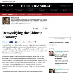 Demystifying the Chinese Economy - Justin Yifu Lin - Project Syndicate