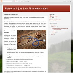 Personal Injury Law Firm New Haven: Demystifying Birth Injuries And The Legal Compensations Associated With Them