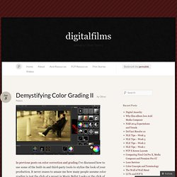 Demystifying Color Grading II