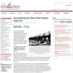 Demystifying the Older Adult Student Segment