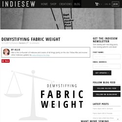 Demystifying Fabric Weight