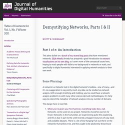 » Demystifying Networks, Parts I & II Journal of Digital Humanities