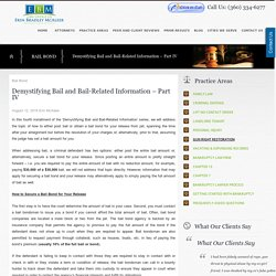 Demystifying Bail and Bail-Related Information – Part IV