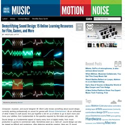 Demystifying Sound Design: 15 Online Learning Resources for Film, Games, and More