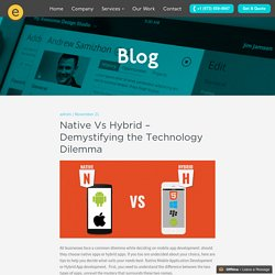 Native Vs Hybrid - Demystifying the Technology Dilemma