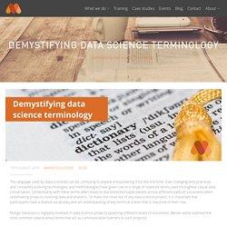 Demystifying data science terminology