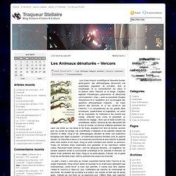 Traqueur Stellaire.net : Blog Science-Fiction & Culture