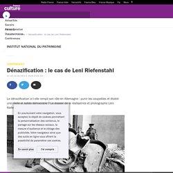 Dénazification : le cas de Leni Riefenstahl