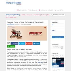 Dengue Fever - Time To Tackle & Take Over!