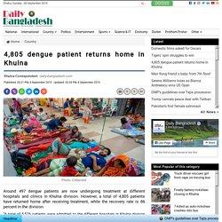 4,8 5 dengue patient returns home in Khulna