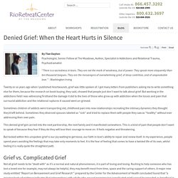Denied Grief: When the Heart Hurts in Silence
