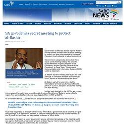 SA govt denies secret meeting to protect al-Bashir:Monday 22 June 2015