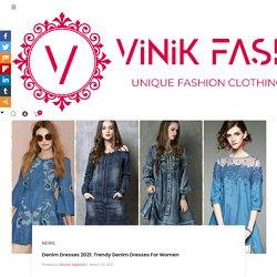 Denim Dresses 2021: Trendy Denim Dresses For Women