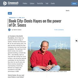 Book City: Denis Hayes on the power of Dr. Seuss
