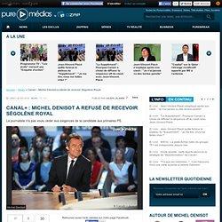 Canal+ : Michel Denisot a refusé de recevoir Ségolène Royal