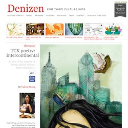 Denizen - » TCK poetry: Intercontinental