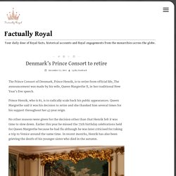Denmark's Prince Consort to retire – Factually Royal