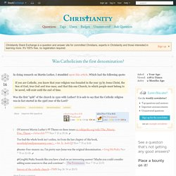 church history - Was Catholicism the first denomination? - Christianity Stack Exchange
