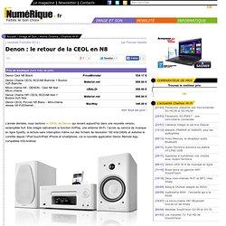 Denon : le retour de la CEOL en N8