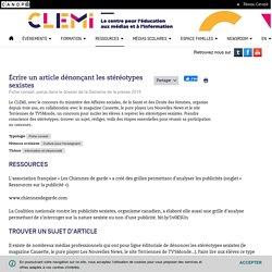 Écrire un article dénonçant les stéréotypes sexistes/ Fiche conseil, parue dans le dossier de la SPME 2015, CLEMI