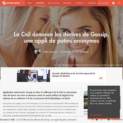 La Cnil dénonce les dérives de Gossip, une appli de potins anonymes - Politique