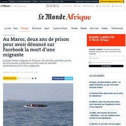 Au Maroc, deux ans de prison pour avoir dénoncé sur Facebook la mort d'une migrante