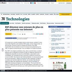RSF dénonce une censure de plus en plus présente sur Internet -