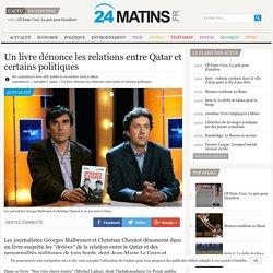 Un livre dénonce les relations entre Qatar et certains politiques