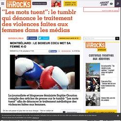 """""""Les mots tuent"""": le tumblr qui dénonce le traitement des violences faites aux femmes dans les médias"""