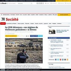 La LDH dénonce «un régime de violences policières » à Sivens