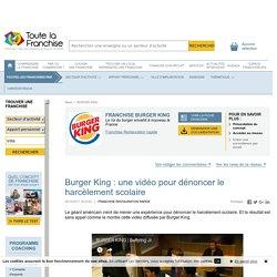 Burger King : une vidéo pour dénoncer le harcèlement scolaire
