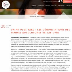 Un an plus tard : Les dénonciations des femmes autochtones de Val-d'Or – Femmes autochtones du Québec