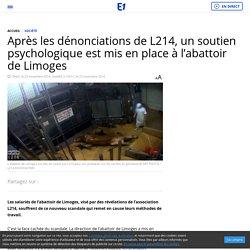 Après les dénonciations de L214, un soutien psychologique est mis en place à l'abattoir de Limoges