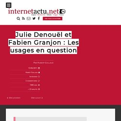 Julie Denouël et Fabien Granjon : Les usages en question