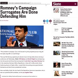 """Romney's """"Gifts"""" Defense: Bobby Jindal, Scott Walker quick to denounce former nominee's election explanation."""