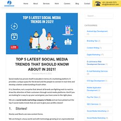TOP 5 LATEST SOCIAL MEDIA TRENDS THAT SHOULD KNOW ABOUT IN 2021! - Densenium India Private Limited- A Best Digital Marketing Agency & Website Development