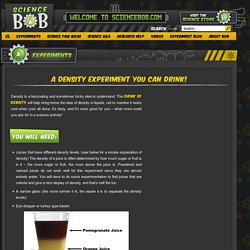 A Density Experiment You Can Drink! - ScienceBob.com