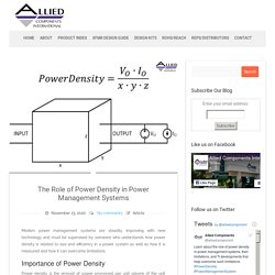 The Role of Power Density in Power Management Systems